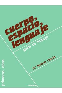 lib-cuerpo-espacio-lenguaje-narcea-9788427718265