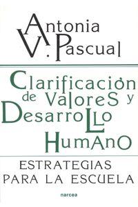 lib-clarificacion-de-valores-y-desarrollo-humano-narcea-9788427717558