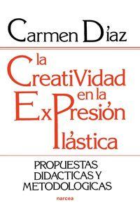 lib-la-creatividad-en-la-expresion-plastica-narcea-9788427717572