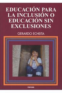 lib-educacion-para-la-inclusion-o-educacion-sin-exclusiones-narcea-9788427717909
