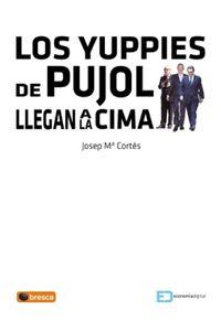lib-los-yuppies-de-pujol-llegan-a-la-cima-profit-editorial-9788496998278