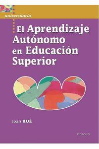 lib-el-aprendizaje-autonomo-en-educacion-superior-narcea-9788427716216
