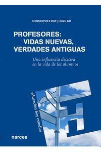 lib-profesores-vidas-nuevas-verdades-antiguas-narcea-9788427720039