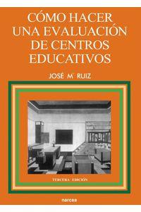 lib-como-hacer-una-evaluacion-de-centros-educativos-narcea-9788427716827