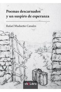 lib-poemas-descarnados-y-un-suspiro-de-esperanza-vivelibro-9788416563999