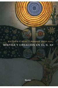 lib-mistica-y-creacion-en-el-siglo-xx-herder-editorial-9788425431456