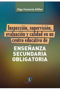 lib-inspeccion-supervision-evaluacion-y-calidad-de-un-centro-educativo-de-ensenanza-secundaria-obligatoria-diaz-de-santos-9788490520086