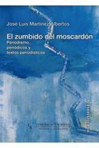 lib-el-zumbido-del-moscardon-periodismo-periodicos-y-textos-periodisticos-comunicacin-social-ediciones-9788492860012