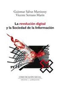 lib-la-revolucion-digital-y-la-sociedad-de-la-informacion-comunicacin-social-ediciones-9788492860531