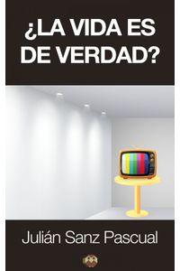 lib-la-vida-es-de-verdad-editorial-amarante-9788494141515
