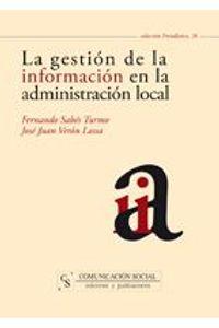 lib-la-gestion-de-la-informacion-en-la-administracion-local-comunicacin-social-ediciones-9788496082847