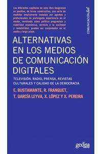 lib-alternativas-en-los-medios-de-comunicacion-digitales-gedisa-9788497844291