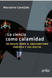 lib-la-ciencia-como-calamidad-gedisa-9788497844055
