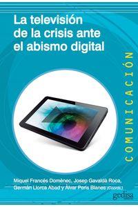 lib-la-television-de-la-crisis-ante-el-abismo-digital-gedisa-9788497848107