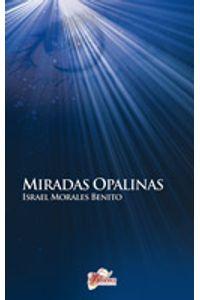 lib-miradas-opalinas-editorial-ecu-9788499480749