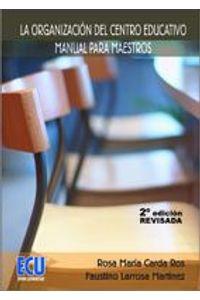 lib-la-organizacion-del-centro-educativo-manual-para-maestros-editorial-ecu-9788499489230