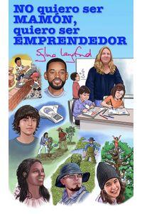 lib-no-quiero-ser-mamon-quiero-ser-emprendedor-ebooks-patagonia-9789563628029