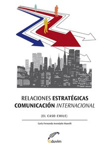lib-relaciones-estrategicas-comunicacion-internacional-editorial-universitaria-villa-mara-9789871868728