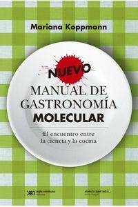 lib-nuevo-manual-de-gastronomia-molecular-el-encuentro-entre-la-ciencia-y-la-cocina-siglo-xxi-editores-9789876293624