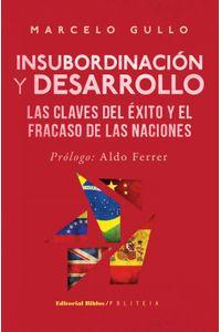 lib-insubordinacion-y-desarrollo-editorial-biblos-9789876912037