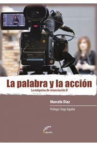 lib-la-palabra-y-la-accion-editorial-universitaria-villa-mara-9789876991322
