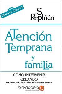 ag-atencion-temprana-y-familia-como-intervenir-creando-entornos-competentes-9788427716391