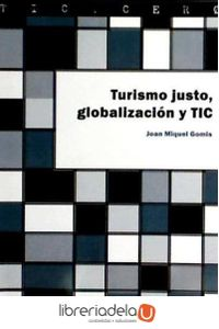 ag-turismo-justo-globalizacion-y-tic-9788497888462