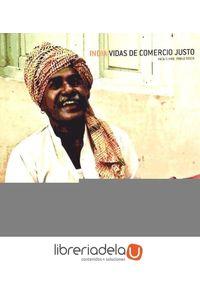 ag-india-vidas-de-comercio-justo-9788484526483