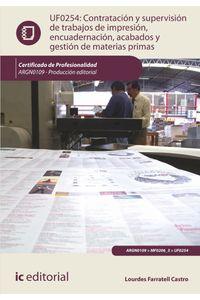 lib-contratacion-y-supervision-de-trabajos-de-impresion-encuadernacion-acabados-y-gestion-de-materias-primas-argn0109-otros-editores-9788417224998