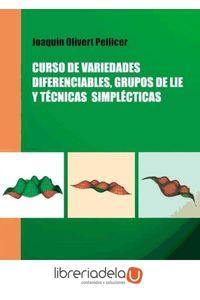 ag-curso-de-variedades-diferenciables-grupos-de-lie-y-tecnicas-simplecticas-9788437076140