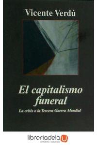 ag-el-capitalismo-funeral-la-crisis-o-la-tercera-guerra-mundial-9788433962935
