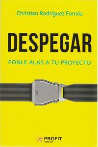 despegar-ponle-alas-a-tu-proyecto-9788416904211-edga