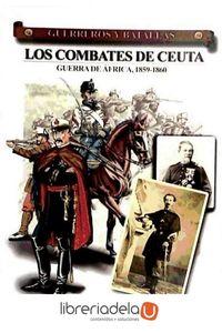 ag-los-combates-de-ceuta-guerra-de-africa-1859-1860-9788492714018