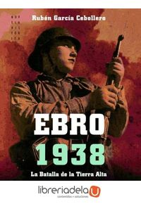 ag-ebro-1938-la-batalla-de-la-tierra-alta-9788497637176
