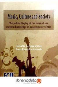 ag-music-culture-a-society-the-public-display-of-de-musical-and-cultural-knowledge-in-contemporary-spain-9788484548324