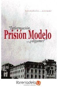 ag-informacion-prision-modelo-digame-9788496764491