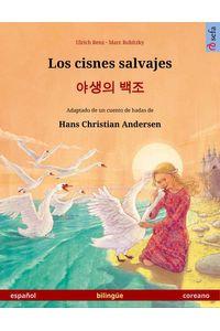bw-los-cisnes-salvajes-ndash-libro-bilinguumle-ilustrado-basado-en-un-cuento-de-hadas-de-hans-christian-andersen-espantildeol-ndash-coreano-sefa-verlag-9783739956596