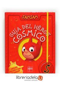 ag-samsam-guia-del-heroe-cosmico-9788467536027