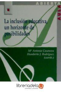 ag-la-inclusion-educativa-un-horizonte-de-posiblidades-9788471337801