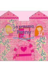 la-princesa-penny-y-su-hermana-9788416648900-edga