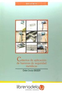 ag-criterios-de-aplicacion-de-barreras-de-seguridad-metalicas-orden-circular-28-2009-9788449808494