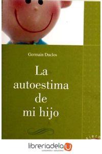 ag-la-autoestima-de-mi-hijo-9788427130593