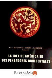 ag-la-idea-de-america-en-los-pensadores-occidentales-9788492751112