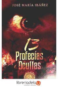 ag-13-profecias-ocultas-9788492760077