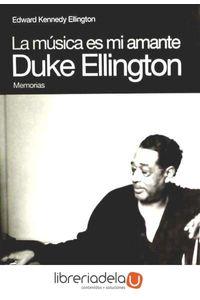ag-duke-ellington-la-musica-es-mi-amante-9788496879386