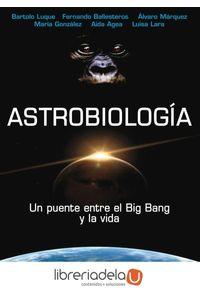 ag-astrobiologia-un-puente-entre-el-big-bang-y-la-vida-9788446023067