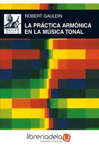 ag-la-practica-armonica-en-la-musica-tonal-9788446025160