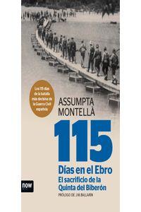 lib-115-dias-en-el-ebro-el-sacrificio-de-la-quinta-del-biberon-ara-llibres-9788494217173