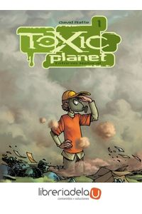 ag-toxic-planet-9788493688004