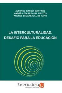 ag-la-interculturalidad-desafio-para-la-educacion-9788498490831